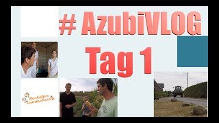 #AzubiVLOG 🙋♀️🙋♂️ Tag 1