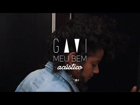 GAVI - Meu Bem (Versão Acústica)