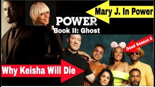 Power Book 2: Ghost | Power Spinoff To Feature Mary J Blidge | Keisha Will Die In Season 6?