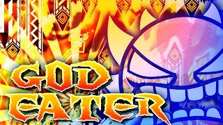 """GOD EATER"" 100% [EXTREME DEMON] by Knobbelboy 