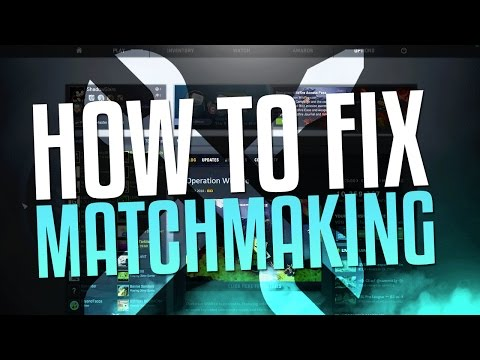 Matchmaking failed csgo not reliable, go...