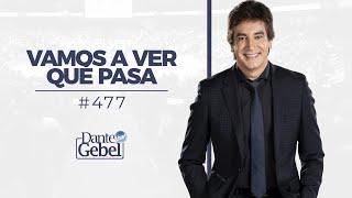 Dante Gebel 477  Vamos A Ver Qué Pasa