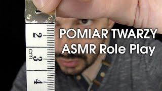 ASMR Pomiar Twarzy Role Play / Relaks Wieczorową Porą