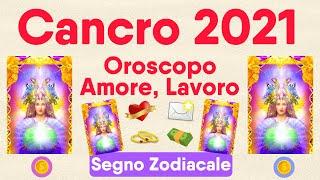 Cancro ♋❤️💌 Oroscopo 2021 🔮 Amore, Lavoro, Novità 🌟 Lettura Tarocchi