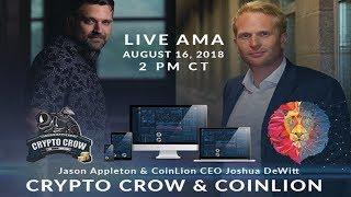 LIVE AMA With CoinLion CEO Joshua DeWitt - Coin Lion Exchange ANNOUNCEMENTS!!! 🤑🚀💯 coinlion.com