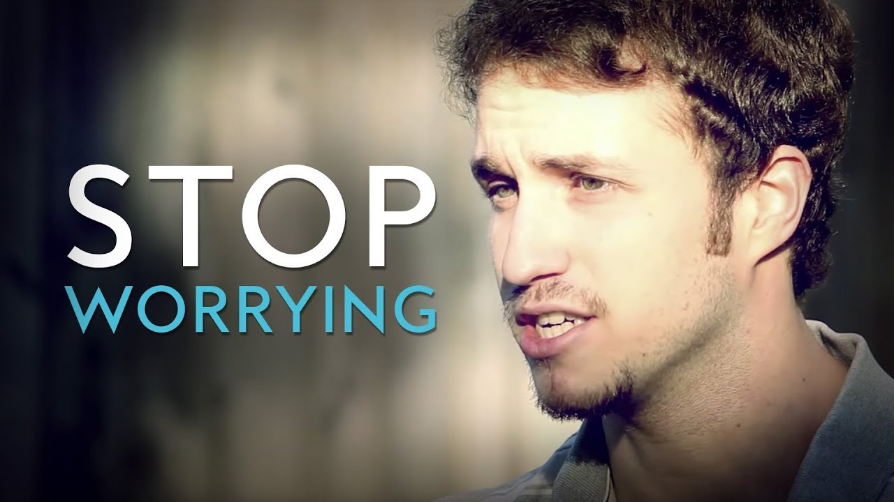 Stop Worrying Inspirational Christian Video Troy Black Youtube