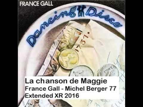France Gall - Michel Berger- Inédit - La Chanson de Maggie Extended 2016