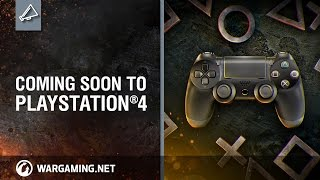 World of Tanks - Coming Soon to PlayStation 4!