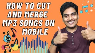 Gambar cover How to CUT & MERGE Mp3 songs on mobile. Easy steps. Watch the video and do it yourself