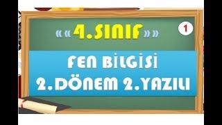 4.Sınıf Fen Bilgisi 2.Dönem 2.Yazılı Hazırlık 1-Yardımcı Öğretmen Video