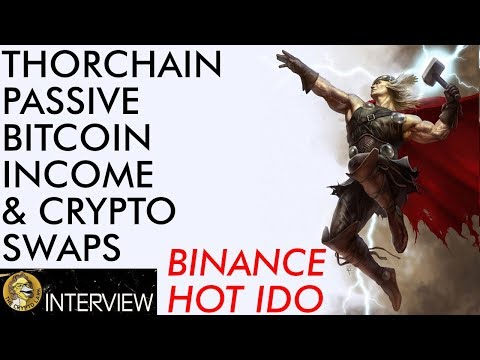 Passive Bitcoin & Crypto Income Via Liquidity Pools – Thorchain – Hot Binance IDO