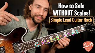 How to Solo WITHOUT Scales! - Simple Lead Guitar Hack
