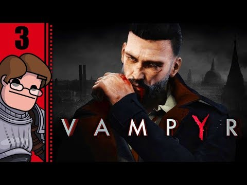 Let's Play Vampyr Part 3 - William Bishop