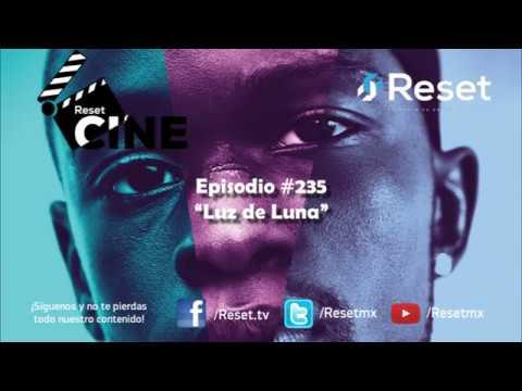 "[Podcast] Reset Cine #235 ""Luz de Luna"""