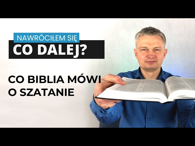 Co Biblia mówi o Szatanie? odc. 10