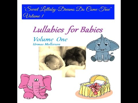 Dream One   8 Hours of Sweet-Soothing Lullaby for Babies and Toddlers To Fall Asleep