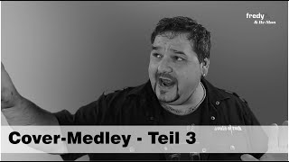 Fredy Pi. & He-Man - Teil 3 - Cover-Medley (unplugged) - 2020