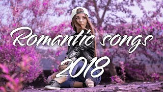 Best Romantic Pop Songs Ever ♫ Latest English Love Songs 2018 ♫ The Best Popular Songs Of Spotify