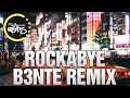 Clean Bandit Rockabye B3nte Remix mp3