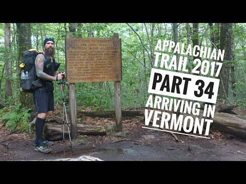 Appalachian Trail 2017   Part 34   Arriving in Vermont