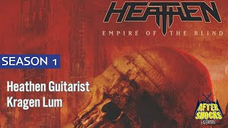 It Takes This Band A LONG Time To Create Great Music – Heathen Guitarist Kragen Lum