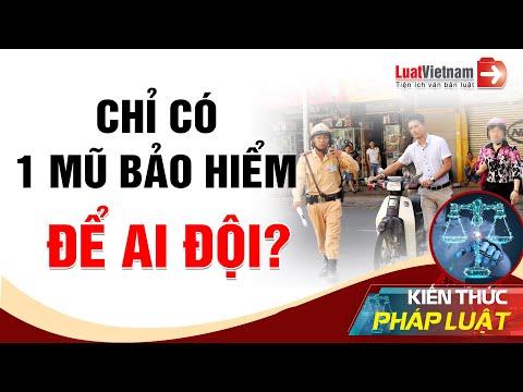 Chỉ Có 1 Mũ Bảo Hiểm, Để Ai Đội Để Giảm Tiền Phạt?   LuatVietnam