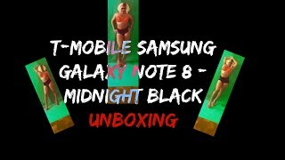 T-Mobile Galaxy Note 8 Unboxing - Overpriced iPhone X Overpriced