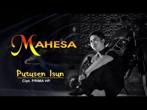 Mahesa - Putusen Isun [OFFICIAL]