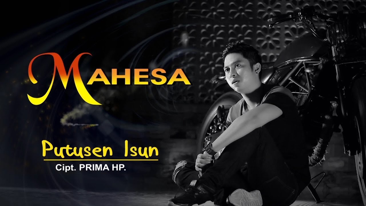 Putusen Isun - Mahesa [Official Video Clip]