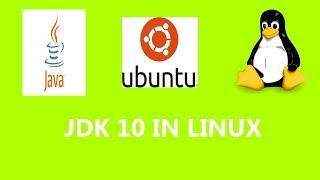 JDK 10 In Linux  Ubuntu And Java Path