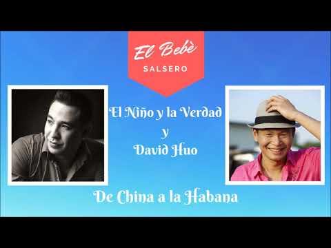 El Niño y la Verdad y David Huo - De China a la Habana (2018)