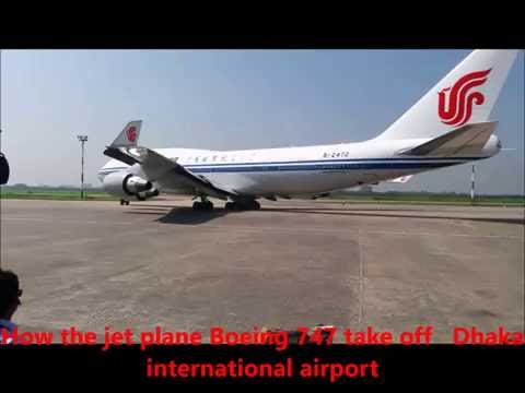 How the jet plane Boeing 747 take off dhaka international airport; watch video