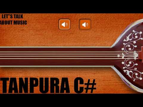Tanpura C# For Singing,Meditation,Relaxation C sharp Tanpura For Male Singers तानपुरा सि शार्प