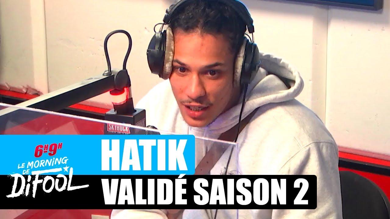 Download Hatik parle de la série Validé saison 2 ! #MorningDeDifool