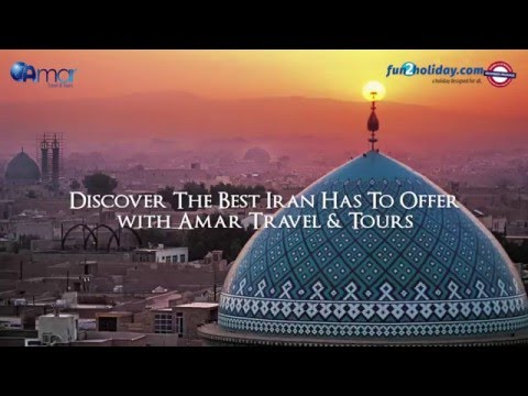 Best of Iran 10D7N - Amar Travel & Tours
