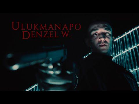 Смотреть клип Ulukmanapo - Denzel W.