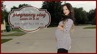Pregnancy Vlog Wks 35-36 | Doulas, Hospital Bag & Birth Vlog Thumbnail