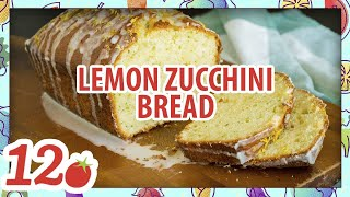 How To Make: Lemon Zucchini Bread
