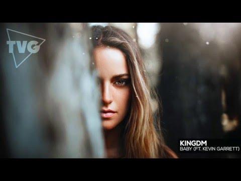 KINGDM - Baby ft. Kevin Garrett