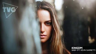 KINGDM ft. Kevin Garrett - Baby
