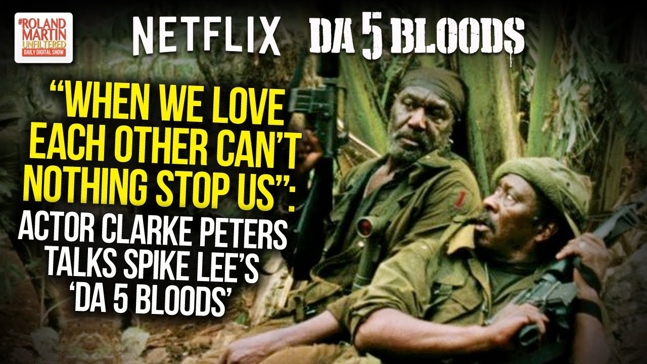 'Da 5 Bloods' Is Spike Lee's Most Ambitious Film
