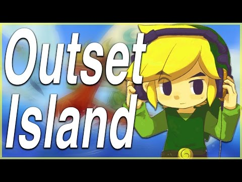 Outset Island (Remix) - Zelda: The Wind Waker