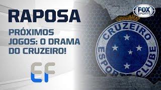 O DRAMA DO CRUZEIRO! Veja os jogos que faltam para a Raposa no Campeonato Brasileiro