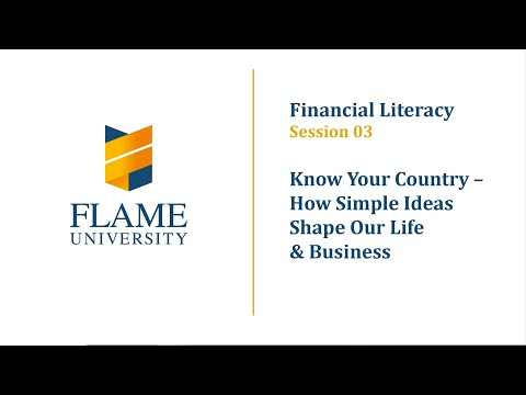 Financial Literacy 03 | Know Your Country – How Simple Ideas Shape Our Life & Business