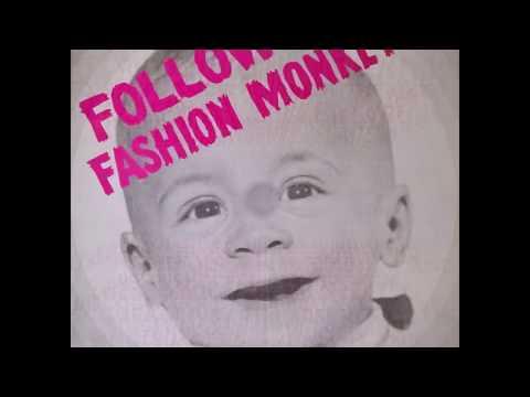 FOLLOW FASHION MONKEYS