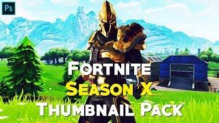 Fortnite Saison X Thumbnail Pack - (PSD gratuit)