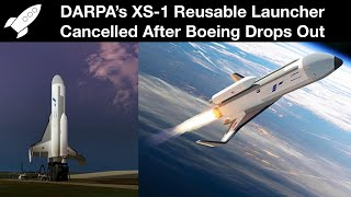 Boeing Cancels Phantom Express Launch Vehicle 2 Years After Winning XS-1 Contract from DARPA