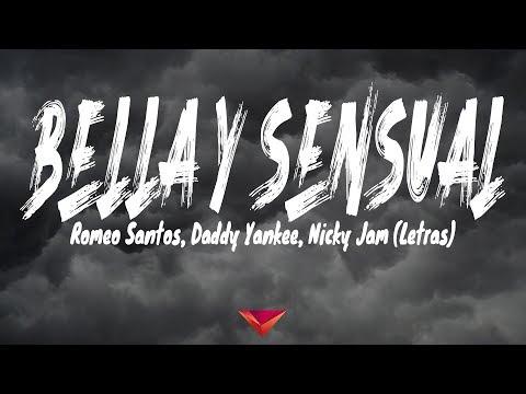 Romeo Santos, Daddy Yankee, Nicky Jam - Bella y Sensual (Letras)