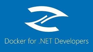 Docker for  NET Developers: Dockerfile Basics