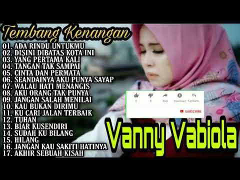 Download Vanny Vabiola Full Album | Ada Rindu Untukmu | Dibatas Kota Ini | Cover Lagu Lawas Nostalgia